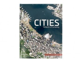 "Satellite Imagery book ""CITIES- Hotspots of humanity"""